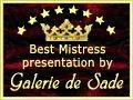 Banner: Best Mistress presentation by Galerie de Sade